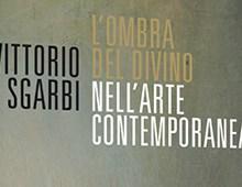 Cover book | Vittorio Sgarbi | L'ombra del divino nell'arte contemporanea