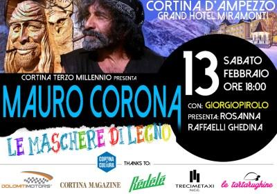 Mauro Corona e Giorgio Pirolo: le due facce dell'arte | 13 febbraio a Cortina