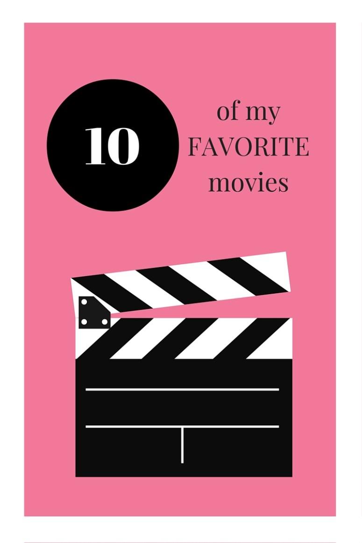 10 of my favorite movies