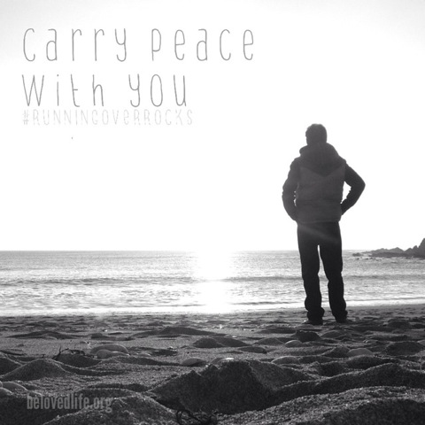 beloved life: carry peace with you