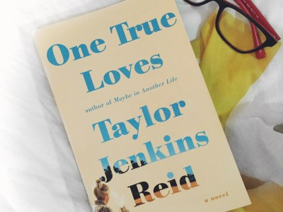 One True Loves | Book Review