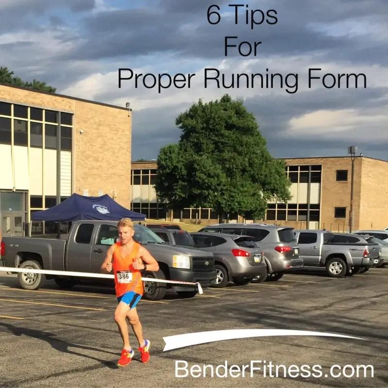 Sunday Run Day #2 6 Tips for Proper Running Form Bender Fitness