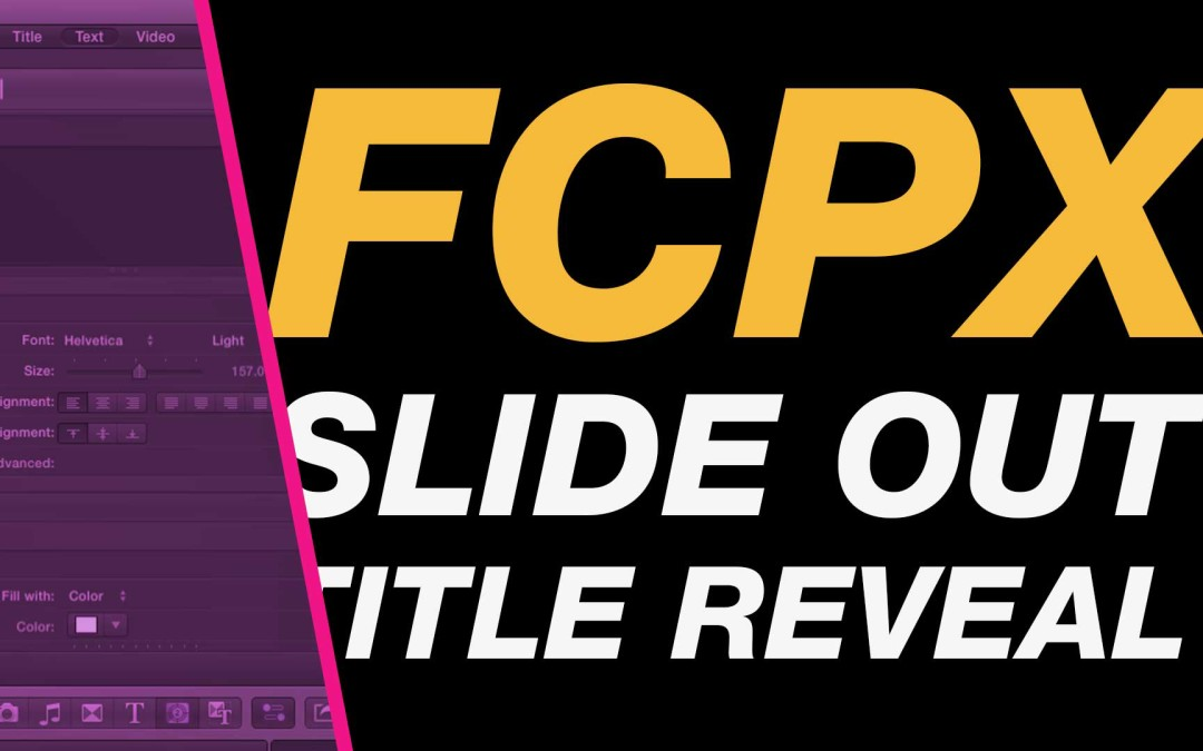 Final Cut Pro X Tutorial Slide Out Title Reveal Animation using - animation title