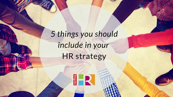 5 things SMEs should include in an HR strategy Bespoke HR