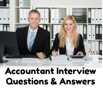 Accountant Interview Questions and Answers Guide