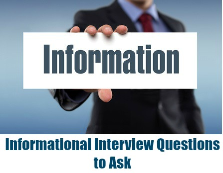 20 Top Informational Interview Questions
