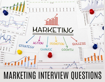 Marketing Interview Questions and Answers - marketing interview questions