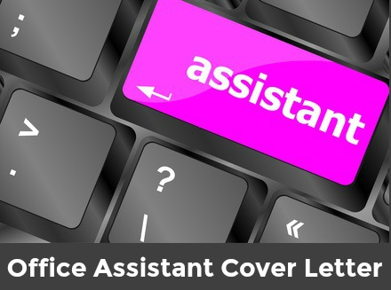 Office Assistant Cover Letter - cover letter for office assistant