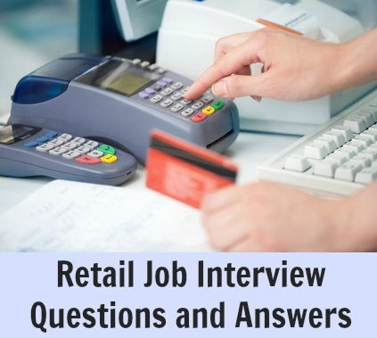 Retail Job Interview Questions and Answers