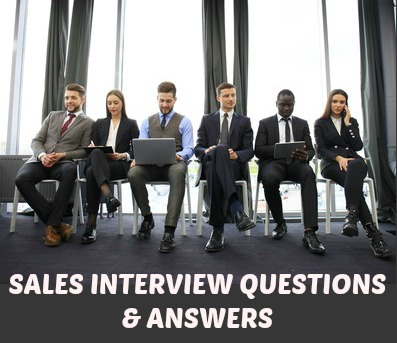 Sales Interview Questions and Answers that Get the Job - sales team leader interview questions