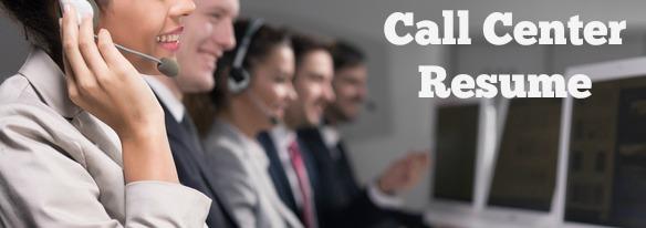 Call Center Resumes