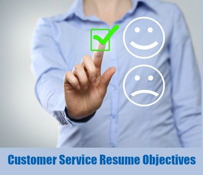 Customer Service Resume Objective Examples - customer service objectives for resumes