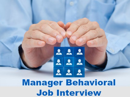Manager Interview Questions  Answers - Manager Behaviors