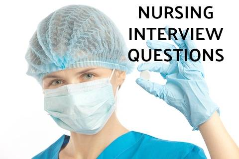 Behavioral Nursing Interview Questions