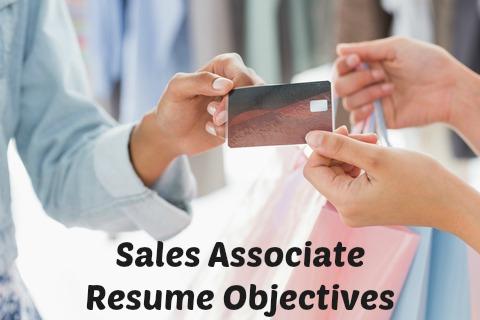 Sales Associate Resume Objective - resume objective for sales associate