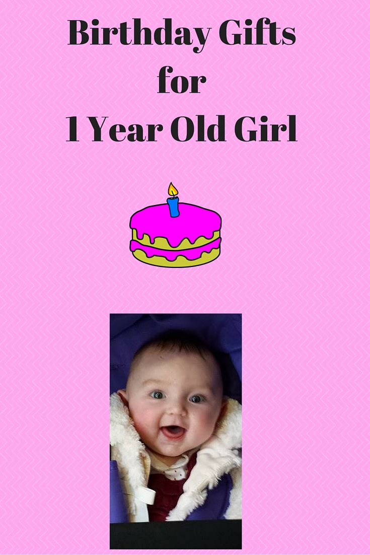 top birthday gifts for 1 year old girls 2018