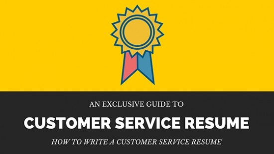 How To Write A Customer Service Resume