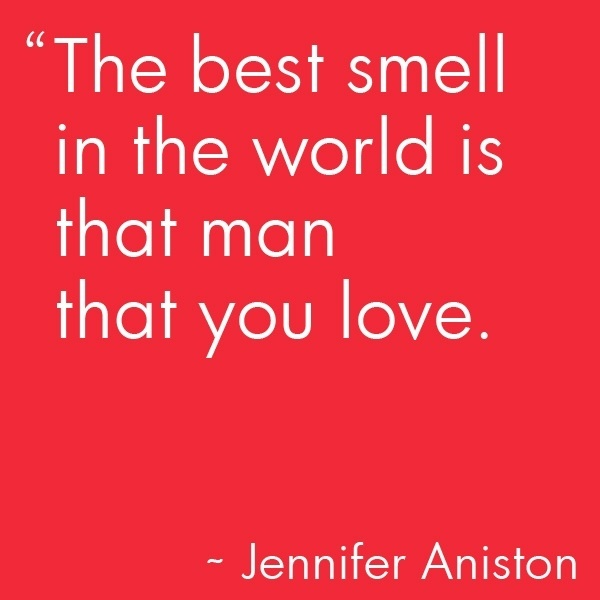 The Best Love Quotes : best-love-quotes-the-best-smell-in-the-world-is-that-man-that-you-love ...