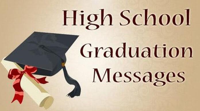 High School Graduation Messages, High School Congratulations Graduation