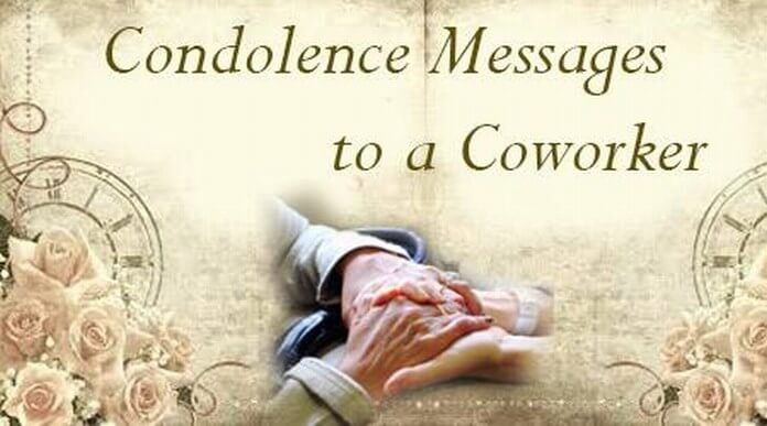 Condolence Messages to a Coworker, Sympathy Message to Coworker Sample - Condolence Messages