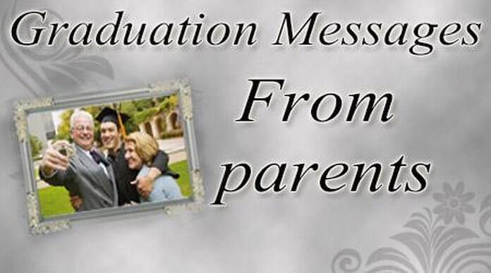 Graduation Messages From Parents, Parents Graduation Wishes Sample