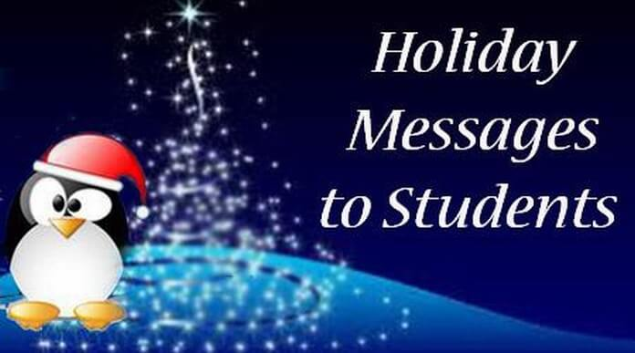 Holiday Messages to Students