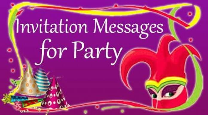 Invitation Messages for Party, Party Invitation Wording Sample, Example