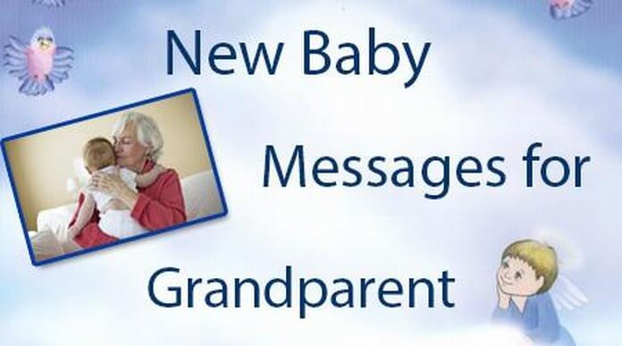 New Baby Messages for Grandparents, Grandparent Baby Congratulations