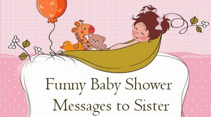 Funny Baby Shower Messages to Sister
