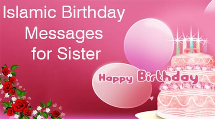 Islamic Birthday Messages for Sister - sample happy birthday email