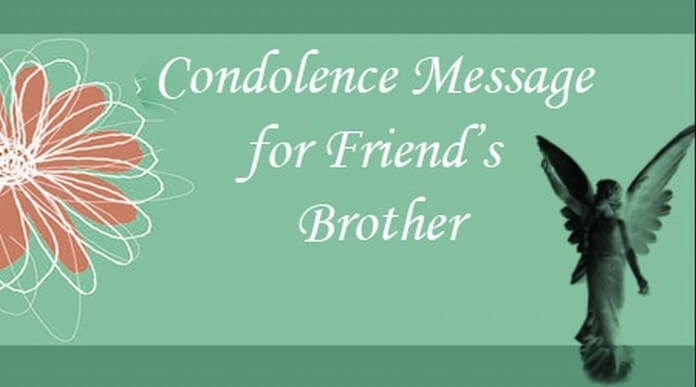 Condolence Message for Friend\u0027s Brother - Condolence Messages