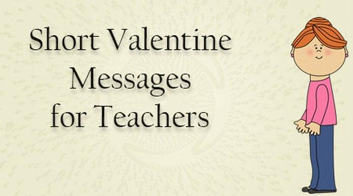 Short Valentine Messages for Teachers Valentines Day Wishes My Teacher