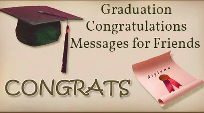 Graduation Congratulations Messages for Friends