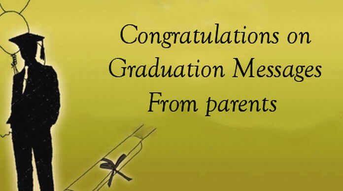 Congratulations on Graduation Messages From Parents