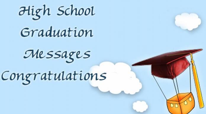 High School Graduation Messages Congratulations