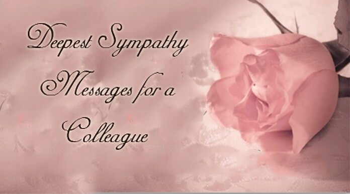 Deepest Sympathy Messages for a Colleague