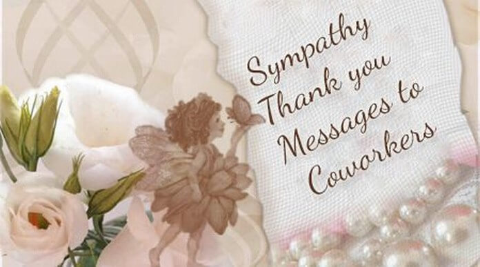Condolence Messages to a Coworker, Sympathy Message to Coworker Sample