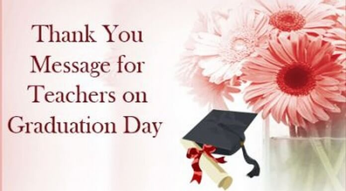 Thank You Message for Teachers on Graduation Day - thank you for graduation