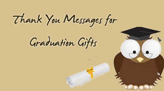 Thank You Messages for Graduation Gifts