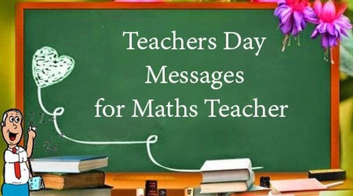Teachers Day Messages for Maths Teacher Teachers Day Quotes