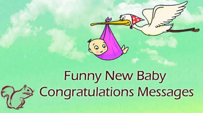 Funny New Baby Congratulations Messages Best Message