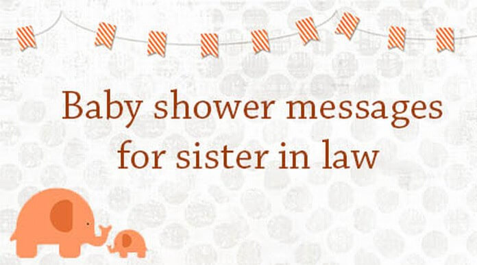 Baby Shower Messages for Sister in Law Best Message