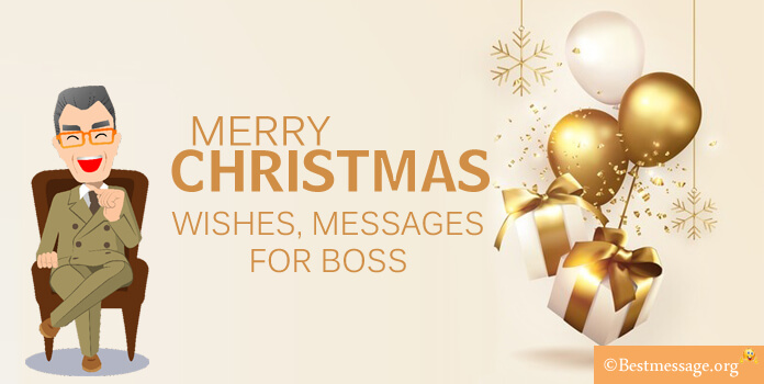 Christmas Wishes Messages for Boss, Best Christmas Wishes 2017