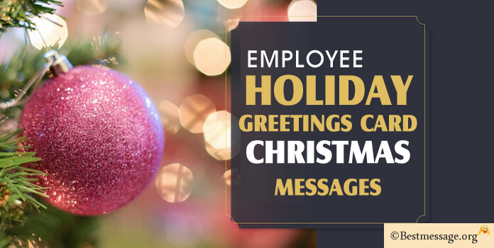 Christmas Greeting Messages for Employees, Holiday Messages 2016