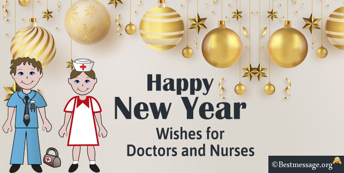 amazing new year wishes to doctors and nurses text messages greeting words for new