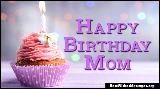 100 Best Happy Birthday Wishes, Messages, Quotes for Mom (Mother)