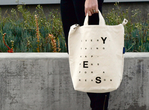 Everything happens for a reason tote