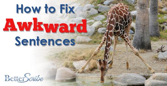 How to Fix Awkward Sentences