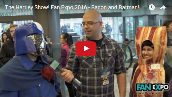 the-hartley-show-fan-expo-vancouver-2016