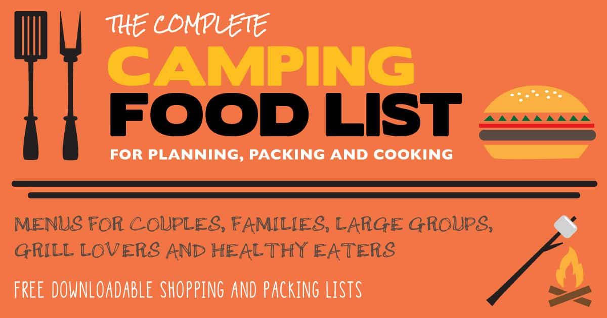 The Complete Camping Food List for Planning, Packing and Cooking